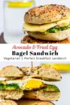 avocado fried egg bagel sandwich photo on top and cut in half photo on the bottom.