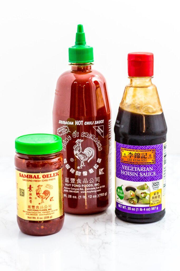 chili garlic sauce, sriracha, and hoisin sauce