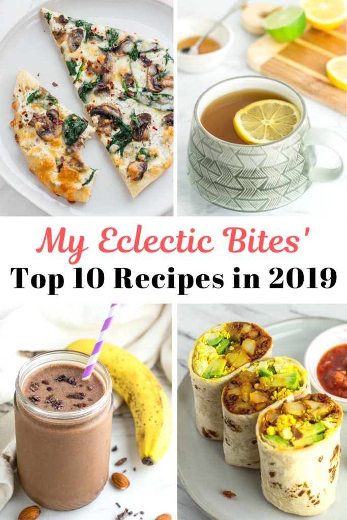 My Eclectic Bites' top 10 recipes in 2019