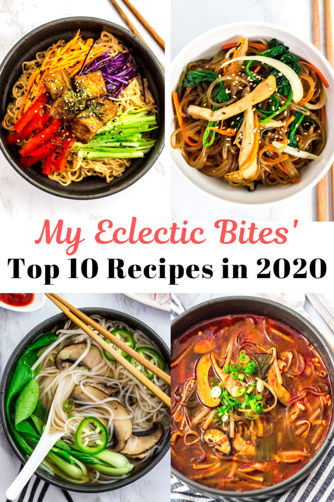 My Eclectic Bites' Top 10 Recipes in 2020